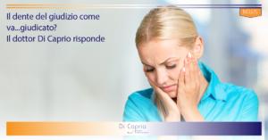 Dente del giudizo | Studio Dentistico Di Caprio | Dentista a Vairano Scalo