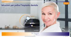 pulire impianto dentale